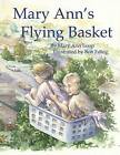 Mary Ann's Flying Basket by Mrs Mary Ann Loop (Paperback / softback, 2013)