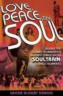 Love, Peace and Soul by Ericka Blount Danois (Paperback, 2013)