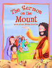 Sermon on the Mount and Other Bible Stories by Vic Parker (Paperback, 2011)