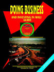 Doing Business and Investing in Mali Guide by International Business Publications, USA (Paperback / softback, 2006)