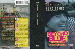 BEYOND-BLUE-034-Journey-into-the-Deep-034-NUNO-GOMES-Autobiography-of-a-Deep-Diver