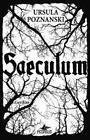 Saeculum von Ursula Poznanski (2013, Taschenbuch)
