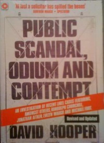 Public Scandal, Odium and Contempt: An Investigation of Recent Libel Cases (Co,