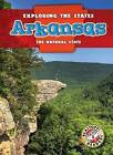 Arkansas: The Natural State by Emily Rose Oachs (Hardback, 2013)