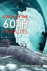 South of the 60th Parallel by Andrzej Gorecki (Paperback / softback, 2009)