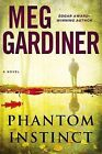 Phantom Instinct by Meg Gardiner (Hardback, 2014)