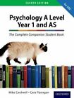 The Complete Companions: AQA Psychology Year 1 and AS Student Book by Mike Cardwell, Cara Flanagan (Paperback, 2015)