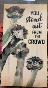 OSTRICH-Sign-or-Wall-Decor-034-You-Stand-Out-From-the-Crowd-034-Ganz
