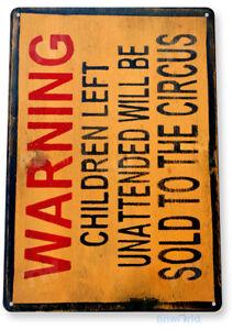 TIN-SIGN-Warning-Children-Circus-Art-Halloween-Decor-Kitchen-Store-Bar-A670