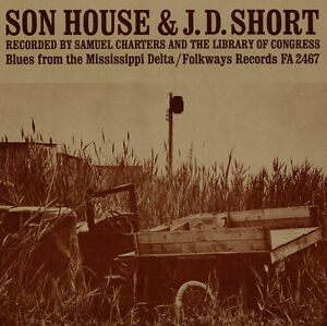 J.D. Short - Son House: Blues from the Mississippi Delta [New CD]