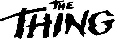 The Thing Vinyl Decal Sticker Horror 70 S Logo Fangoria Ebay