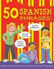 50 Spanish Phrases by Susan Martineau (Paperback, 2009)