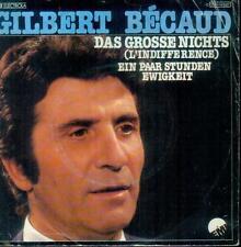"7"" Gilbert Bécaud/Das Grosse Nichts"