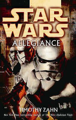 Star Wars: Allegiance by Zahn, Timothy Hardback Book 1st Edition VGC