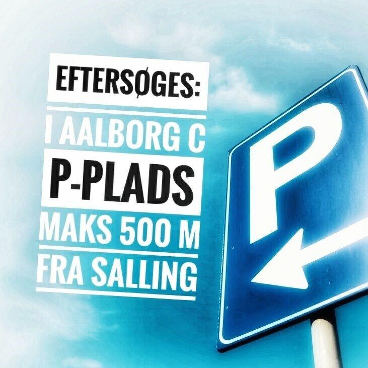 Parkering i Aalborg C søges