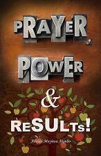 Prayer, Power and Results! by Abolaji Muyiwa Akinbo (2015, Paperback)
