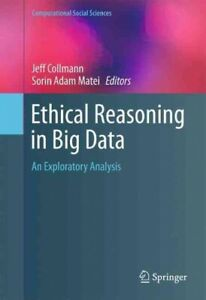 Ethical-Reasoning-in-Big-Data-An-Exploratory-Analysis-Hardcover-by-Matei