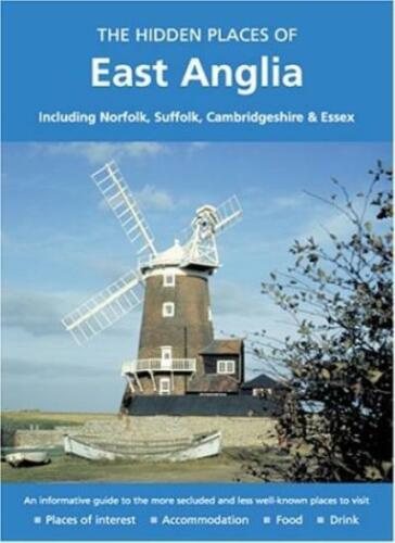 1 of 1 - The Hidden Places of East Anglia: Including Norfolk, Suffolk,  ,.9781902007915