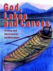 God Lakes and Canoes 9781410798466 by Sal Bonsangue Book