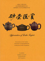 Appreciation Of Zisha Teapots Collections In The Nanjing Museum & Mai Foundation