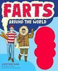 Farts Around the World by Anita Pass (Hardback, 2011)