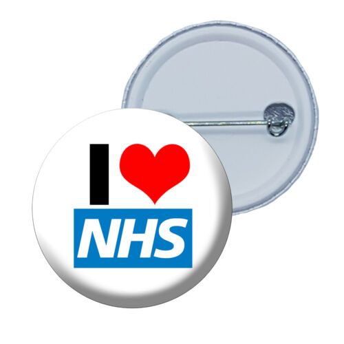 38mm or 25mm Button Pin Badge NHS badges Support NHS 58mm