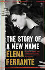 The Story of a New Name by Elena Ferrante (Paperback, 2015)