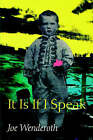 It is If I Speak by Joe Wenderoth (Paperback, 2000)