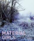 Material Girls by Jennifer Matotek, Wendy Peart, Blair Fornwald (Paperback, 2015)
