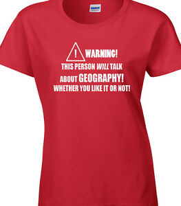 19b779f7 Geography Ladies T-Shirt Subject Place Teacher School Lecturer Funny ...