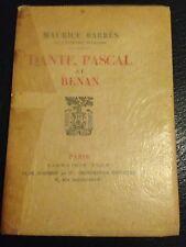 DANTE PASCAL ET RENAN de Maurice BARRES 1923 ED.ORIGINALE NUMEROTEE
