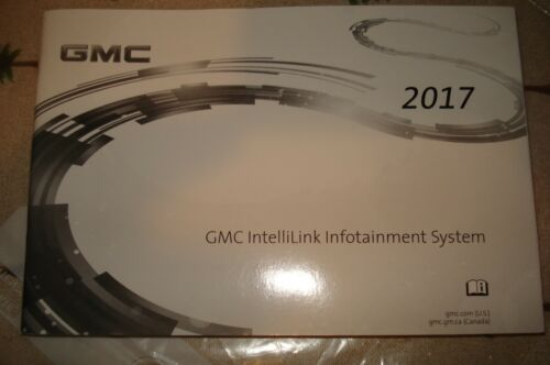 2017 GMC INTELLILINK INFOTAINMENT SYSTEM MANUAL NAVIGATION VOICE RECOGNITION