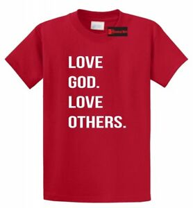 Love-God-Love-Others-T-Shirt-Religious-Christian-Gift-Tee-S-5XL
