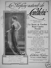 PUBLICITÉ LES PARFUMS NATURELS DE LENTHÉRIC LE SECRET DE FANCHON ROYAL CAPRICE