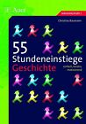 55 Stundeneinstiege Geschichte von Christina Baumann (2013, Geheftet)