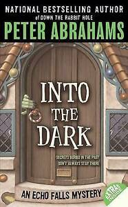 NEW-Into-the-Dark-Echo-Falls-Mystery-by-Peter-Abrahams