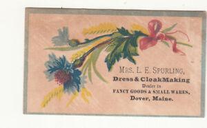 Mrs L E Spurling Drss & Cloak Making Dover Maine Flowers Bow Vict Card c1880s