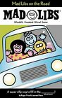Mad Libs on the Road by Roger et al Price (Paperback, 2004)