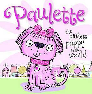 Paulette-the-Pinkest-Puppy-in-the-World-Picture-Storybook-Stuart-Lynch-Very