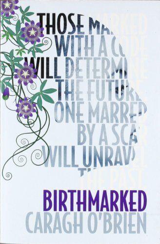Birthmarked By Caragh M. O'Brien