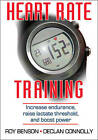 Heart Rate Training by Declan Connolly, Roy Benson (Paperback, 2011)