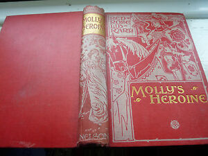 Molly-039-s-Heroine-Fleur-de-Lys-Thomas-Nelson-and-Sons-hardcover-1902