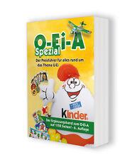 Der neue O-Ei-A Spezial (6. Aufl. 2019), der Preisführer für alles rund ums Ü-Ei