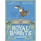 The Royal Rabbits Of London by Santa Montefiore, Simon Sebag Montefiore (Paperback, 2017)