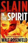 Slain in the Spirit by Walt Rosenfeld (Paperback / softback, 2012)