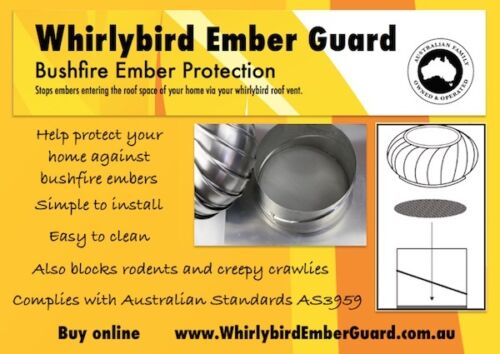 Whirlybird not included for 300mm whirlybird roof vent Bushfire Ember Guard
