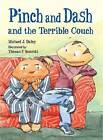 Pinch and Dash and the Terrible Couch by Michael J. Daley, Thomas F. Yezerski (Paperback, 2013)