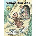 Tempo The ANT 9781491846452 by Tessa M Keane Paperback