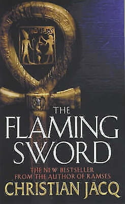 1 of 1 - The Flaming Sword by Christian Jacq (Paperback, 2003) Egypt 17th Century B.C.