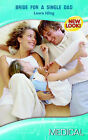 Bride for a Single Dad by Laura Iding (Paperback, 2007)